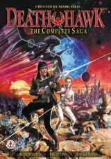 Death Hawk: The Complete Saga