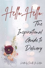 Hello Hello: The Inspirational Guide to Delivery