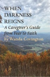 WHEN DARKNESS REIGNS: