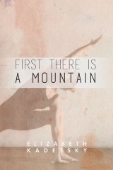 First There is a Mountain