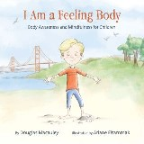 I Am a Feeling Body