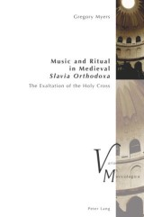Music and Ritual in Medieval Slavia Orthodoxa