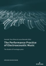 The Performance Practice of Electroacoustic Music