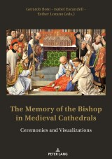 The Memory of the Bishop in Medieval Cathedrals