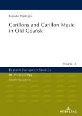 Carillons and Carillon Music in Old Gdańsk