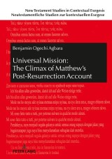 Universal Mission: The Climax of Matthews Post-Resurrection Account