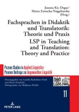 Fachsprachen in Didaktik und Translatorik: Theorie und Praxis / LSP in Teaching and Translation: Theory and Practice