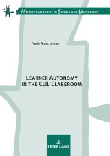 Learner Autonomy in the CLIL Classroom