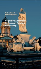Cognitive Aesthetics in Classical German Philosophy
