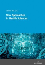 New Approaches in Health Sciences