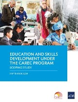 Education and Skills Development under the CAREC Program