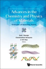 Advances in the Chemistry and Physics of Materials