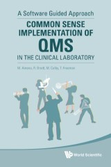 Common Sense Implementation of QMS in the Clinical Laboratory
