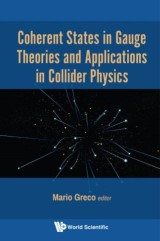 Coherent States in Gauge Theories and Applications in Collider Physics