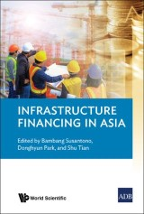 Infrastructure Financing in Asia
