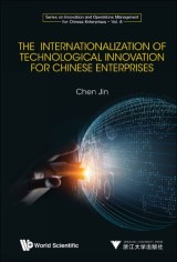 The Internationalization of Technological Innovation for Chinese Enterprises
