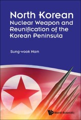 North Korean Nuclear Weapon and Reunification of the Korean Peninsula