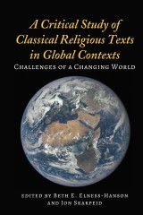A Critical Study of Classical Religious Texts in Global Contexts