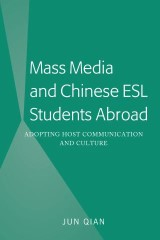 Mass Media and Chinese ESL Students Abroad