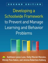 Developing a Schoolwide Framework to Prevent and Manage Learning and Behavior Problems, Second Edition