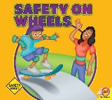 Safety on Wheels