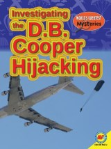 Investigating the D.B. Cooper Hijacking