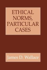 Ethical Norms, Particular Cases
