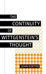 The Continuity of Wittgenstein's Thought