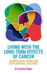 Living with the Long-Term Effects of Cancer