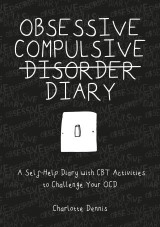 Obsessive Compulsive Disorder Diary