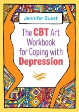 The CBT Art Workbook for Coping with Depression