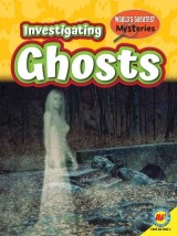 Investigating Ghosts