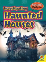 Investigating Haunted Houses