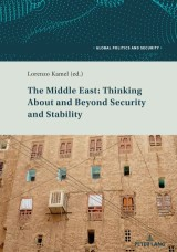The Middle East: Thinking About and Beyond Security and Stability