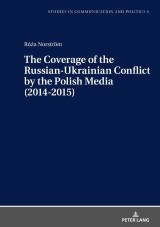 The Coverage of the Russian-Ukrainian Conflict by the Polish Media (2014-2015)