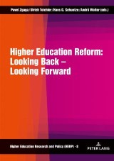 Higher Education Reform: Looking Back  Looking Forward