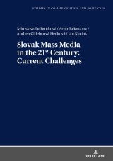 Slovak Mass Media in the 21st Century: Current Challenges