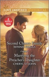Second Chance Family & Marrying the Preacher's Daughter