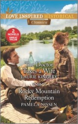 The Doctor Takes a Wife & Rocky Mountain Redemption