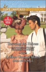 Rescuing the Heiress & A Most Unusual Match