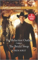 The Reluctant Outlaw & The Bridal Swap