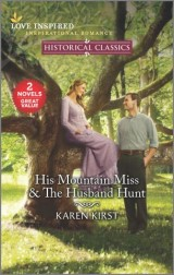 His Mountain Miss & The Husband Hunt