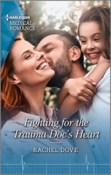 Fighting for the Trauma Doc's Heart