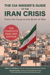 The CIA Insider's Guide to the Iran Crisis