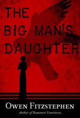 The Big Man's Daughter
