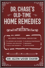 Dr. Chase's Old-Time Home Remedies