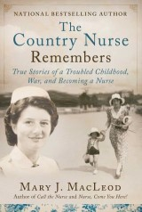 The Country Nurse Remembers