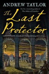 The Last Protector (James Marwood & Cat Lovett, Book 4)