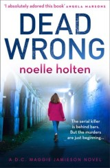 Dead Wrong (Maggie Jamieson thriller, Book 2)