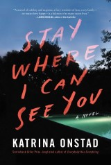 Stay Where I Can See You